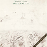 Rock Bottom - Robert Wyatt