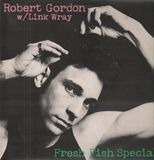 Fresh Fish Special - Robert Gordon With Link Wray