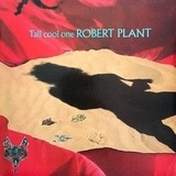 Tall Cool One - Robert Plant