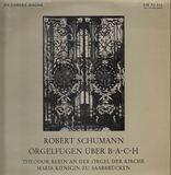 Orgelfugen - Robert Schumann