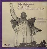 Requiem für Chor und Orchester - Robert Schumann