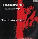 Back It Up (The Remixes Part I) - Robin S.