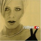 Robyn Is Here (for Gsa,UK and - Robyn