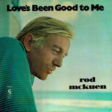 Love's Been Good To Me - Rod McKuen With The Stanyan Strings