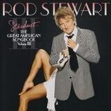 Stardust... The Great American Songbook Volume III - Rod Stewart