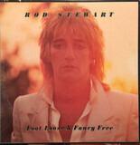 Foot Loose & Fancy Free - Rod Stewart