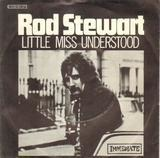 Little Miss Understood - Rod Stewart