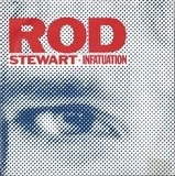 Infatuation - Rod Stewart