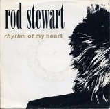 Rhythm Of My Heart / Moment Of Glory - Rod Stewart
