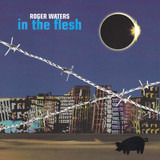 In The Flesh - Roger Waters