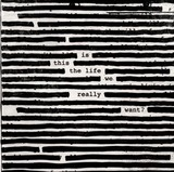 Is This The Life We.. - Roger Waters