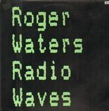 Radio Waves - Roger Waters