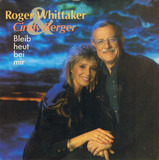 Bleib Heut Bei Mir - Roger Whittaker & Cindy Berger