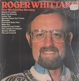 New World in the morning - Roger Whittaker