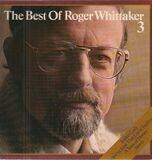The Best Of Roger Whittaker 3 - Roger Whittaker
