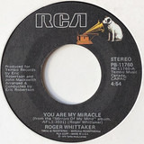 You Are My Miracle - Roger Whittaker