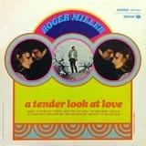 A Tender Look at Love - Roger Miller