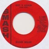 Dang Me / Got 2 Again - Roger Miller
