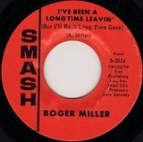 I've Been A Long Time Leavin' (But I'll Be A Long Time Gone) / Husbands And Wives - Roger Miller