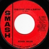 One Dyin' And A Buryin' / It Happened Just That Way - Roger Miller