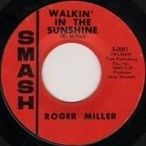 Walkin' in the Sunshine - Roger Miller