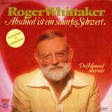 Abschied Ist Ein Scharfes Schwert - Roger Whittaker
