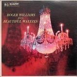 Roger Williams Plays Beautiful Waltzes - Roger Williams