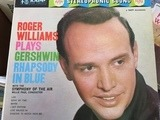 Roger Williams Plays Gershwin Rhapsody In Blue - Roger Williams