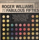 Songs Of The Fabulous Fifties - Part 2 - Roger Williams