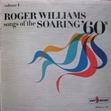 Songs Of The Soaring '60s Volume 1 - Roger Williams