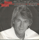 Amore Amore - Roland Kaiser