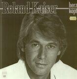 Herz über Kopf - Roland Kaiser