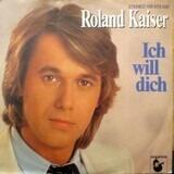 Ich Will Dich - Roland Kaiser