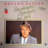 Die Schönsten Liebeslieder Der Welt - Roland Kaiser