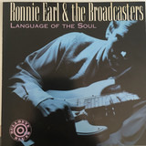 Language of the Soul - Ronnie Earl And The Broadcasters