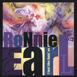 I Feel Like Goin' On - Ronnie Earl