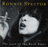 The Last Of The Rock Stars - Ronnie Spector