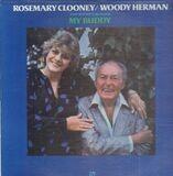 My Buddy - Rosemary Clooney / Woody Herman And The Woody Herman Big Band