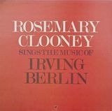Sings the Music of Irving Berlin - Rosemary Clooney