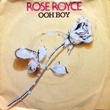 Ooh Boy / What You Waitin' For - Rose Royce