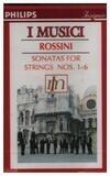 Sonatas For Strings Nos. 1-6 - Rossini