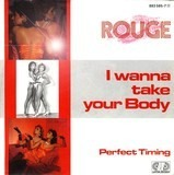 I Wanna Take Your Body - Rouge