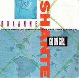 Go On Girl - Roxanne Shante