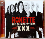 XXX (The 30 Biggest Hits) - Roxette