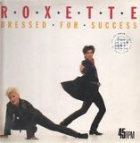 Dressed For Success - Roxette