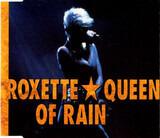 Queen Of Rain - Roxette