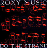Do The Strand - Roxy Music