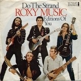 Do The Strand / Editions Of You - Roxy Music