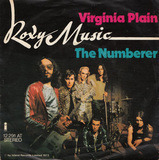 Virginia Plain / The Numberer - Roxy Music