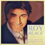 Ich Träume Mich Zu Dir - Roy Black